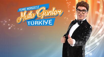 Yılmaz Morgül'le Mutlu Günler Türkiye / Canlı