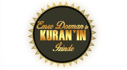 Emre Dorman ile Kur'an'ın İzinde
