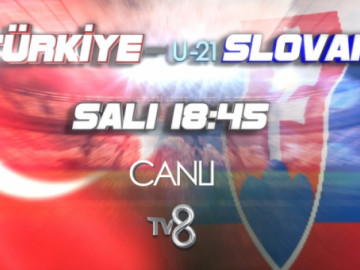 Slovakya - Türkiye maçı heyecanı TV8'de!