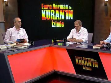 Emre Dorman ile Kuran'ın İzinde (14/06/2017)