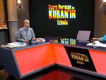 Emre Dorman ile Kuran'ın İzinde (18/06/2017)