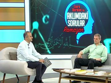 Emre Dorman ile Aklımdaki Sorular | Ramazan  (19 Mayıs 2019)