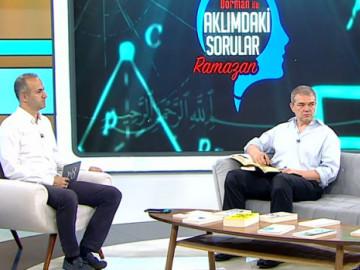 Emre Dorman ile Aklımdaki Sorular | Ramazan (25 Mayıs 2019)